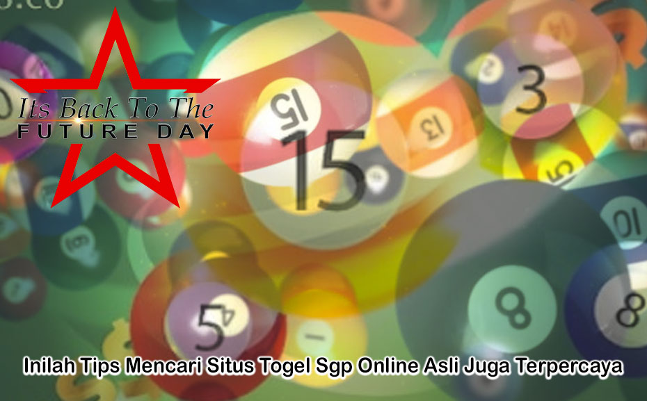 Togel Sgp Online Asli Juga Terpercaya - ItsBackToTheFutureDay