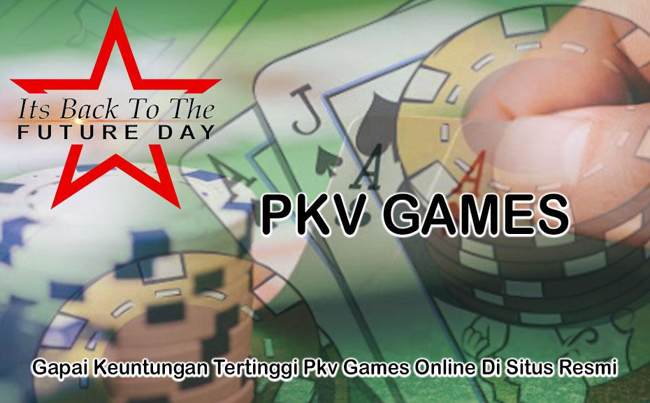 Pkv Games Online Di Situs Resmi - ItsBackToTheFutureDay